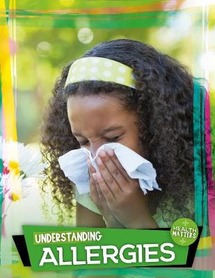 Understanding Allergies by Holly Duhig