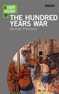 Short History of the Hundred Years War book