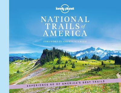 National Trails of America by Lonely Planet