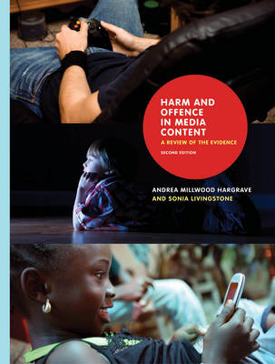 Harm and Offence in Media Content by Andrea Hargrave