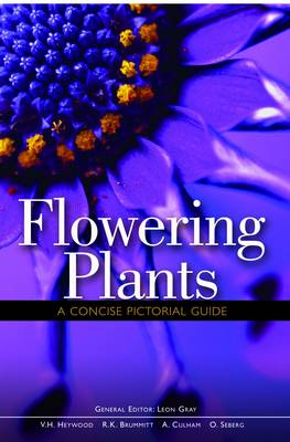 Flowering Plants A Concise Pictorial Guide by Leon Gray