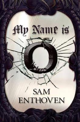 My Name is O book