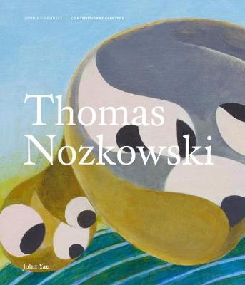 Thomas Nozkowski by John Yau