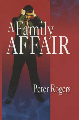 A Family Affair by Peter Rogers
