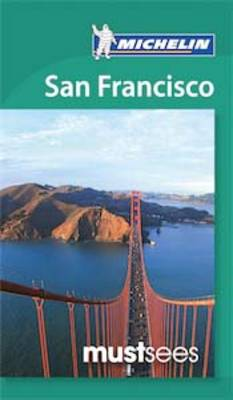 San Francisco Must Sees Guide by Michelin
