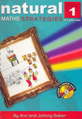 Natural Maths Strategies  Bk. 1 by Ann Baker