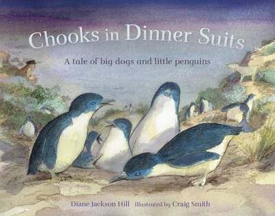 Chooks in Dinner Suits by Diane Jackson Hill