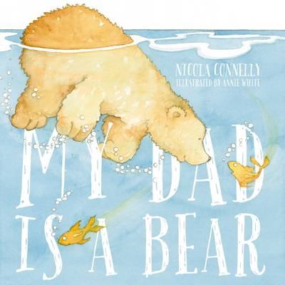 My Dad is a Bear book