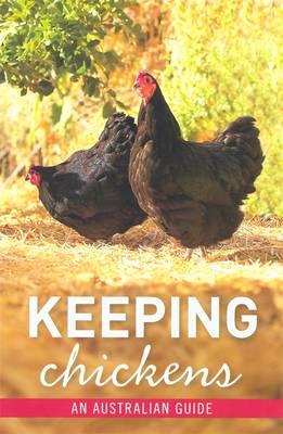 Keeping Chickens by Nicolas Brasch