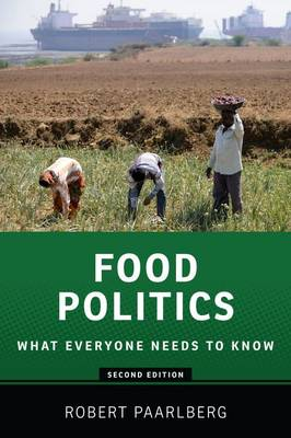 Food Politics by Robert Paarlberg