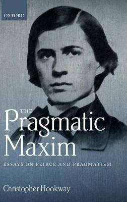 Pragmatic Maxim by Christopher Hookway