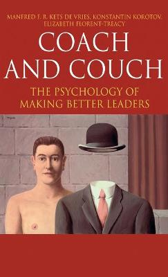 Coach and Couch by Manfred F. R. Kets de Vries