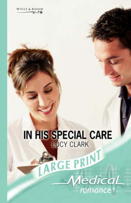 In His Special Care by Lucy Clark