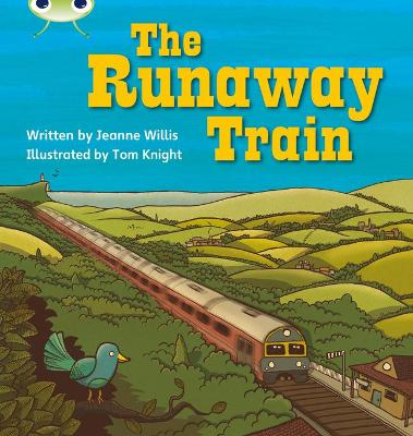 Bug Club Phonics Bug Set 14 The Runaway Train by Jeanne Willis
