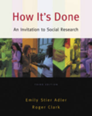 How it's Done: An Invitation to Social Research by Emily Adler