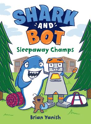 Shark and Bot #2: Sleepaway Champs book