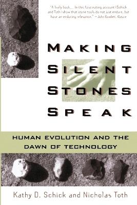 Making Silent Stones Speak by Kathy Diane Schick