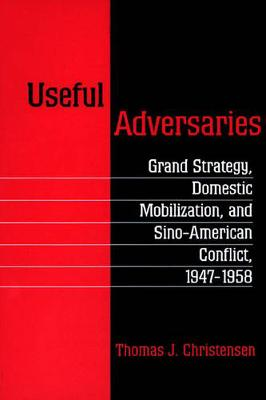Useful Adversaries by Thomas J. Christensen