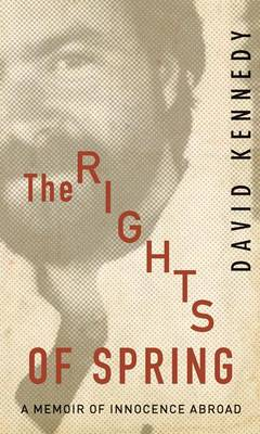 Rights of Spring by David Kennedy, Jr.