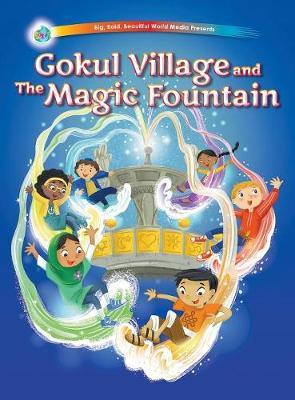 Gokul Village and the Magic Fountain by Jeni Chapman