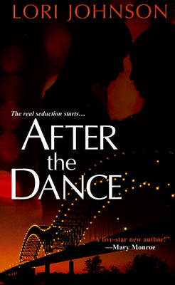 After The Dance by Lori Johnson