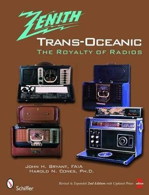 The Zenith (R) TRANS-OCEANIC by John H. Bryant