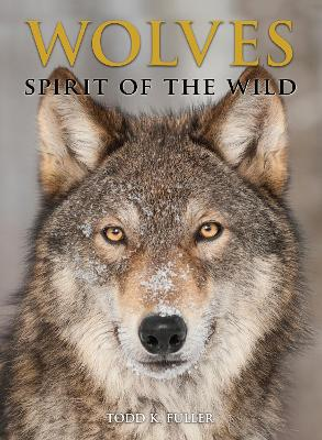 Wolves: Spirit of the Wild book