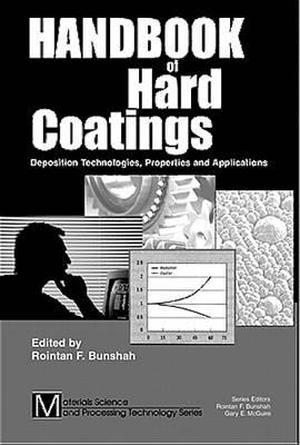 Handbook of Hard Coatings by Rointan F. Bunshah