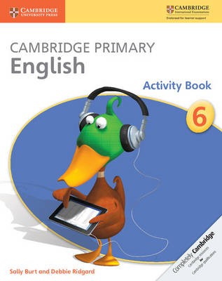 Cambridge Primary English Stage 6 Activity Book by Sally Burt
