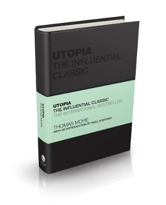 Utopia: The Influential Classic by Sir Thomas More
