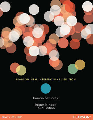 Human Sexuality (Paper): Pearson New International Edition by Roger R. Hock