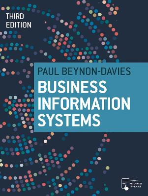 Business Information Systems by Paul Beynon-Davies