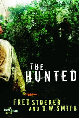 The Hunted by Fred Stoeker