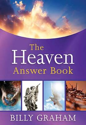 Heaven Answer Book by Billy Graham