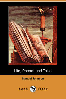 Life, Poems, and Tales (Dodo Press) book