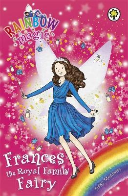 Rainbow Magic: Frances the Royal Family Fairy by Daisy Meadows