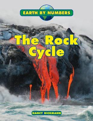 The Rock Cycle by Nancy Dickmann