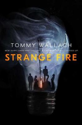 Strange Fire by Tommy Wallach