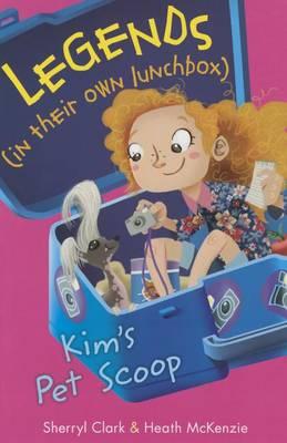 Kim's Pet Scoop by Sherryl Clark
