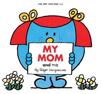 My Mom and Me by Adam Hargreaves