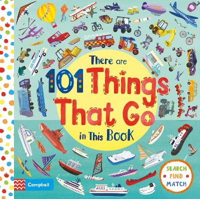 There Are 101 Things That Go In This Book by Campbell Books