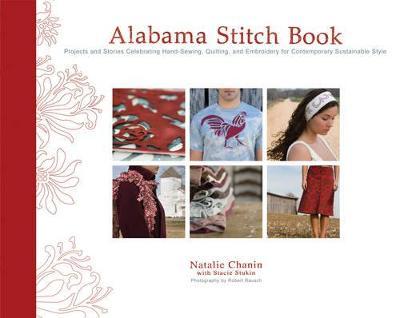 Alabama Stitch Book by Natalie Chanin