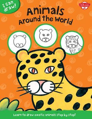 Animals Around the World by Walter Foster Jr. Creative Team