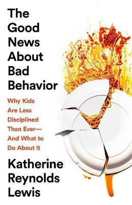 Good News about Bad Behavior book