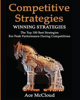 Competitive Strategy by Ace McCloud