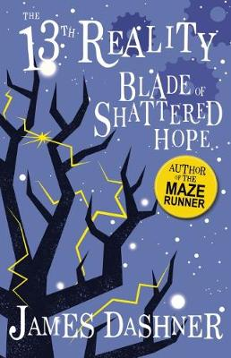 The 13th Reality #3: Blade of Shattered Hope by James Dashner