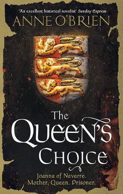 THE QUEEN'S CHOICE by Anne O'Brien