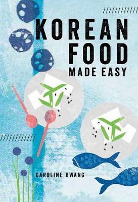 Korean Food Made Easy book