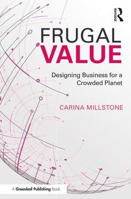 Frugal Value by Carina Millstone