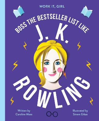 Work It, Girl: J. K. Rowling: Boss the bestseller list like by Caroline Moss